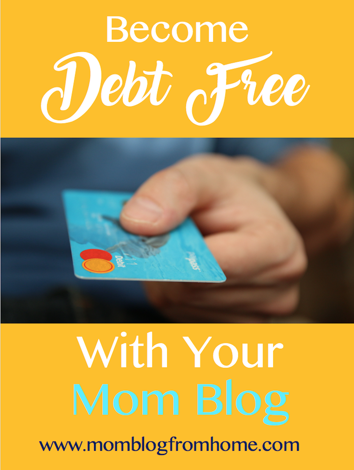 become debt free with your mom blog - mom blog from home