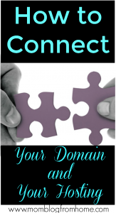 How to connect your domain name and your hosting - mom blog from home