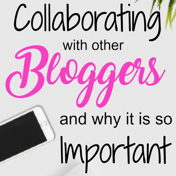 Collaborating with Other Bloggers and Why It Is So Important