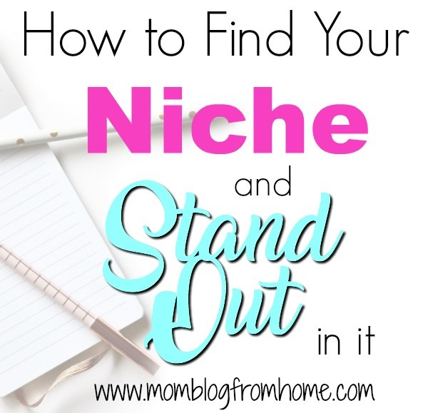 How to find your niche and stand out in it