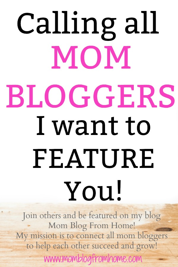 Feature Mom Bloggers on Mom Blog From Home