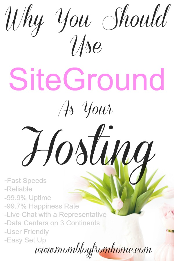 Why you should use SiteGround as your Hosting - mom blog from home