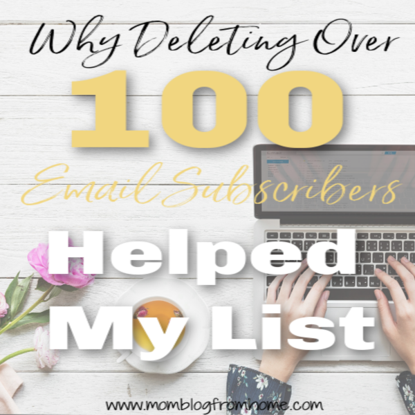 Why Deleting Over 100 Email Subscribers Helped My List