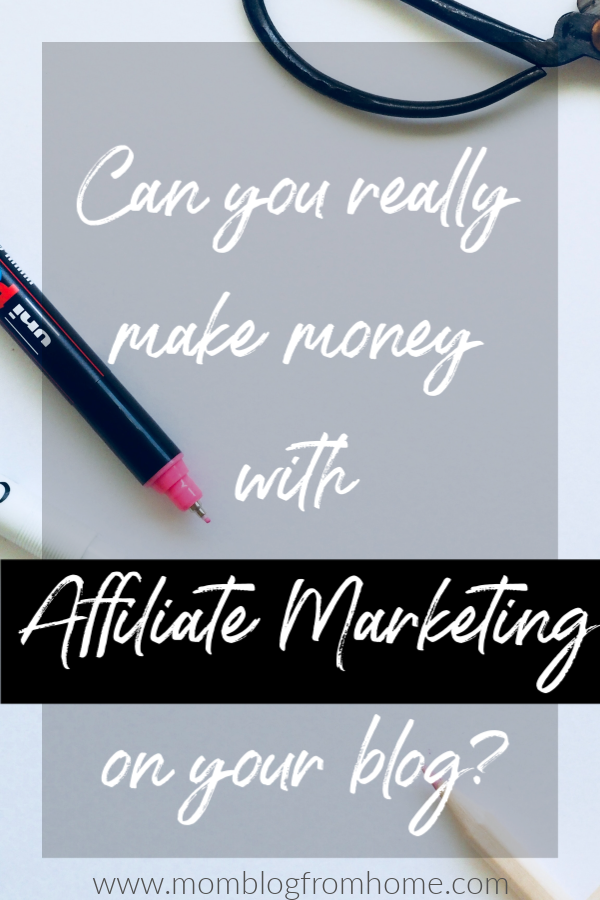 Make Money with Affiliate Marketing - mom blog from home