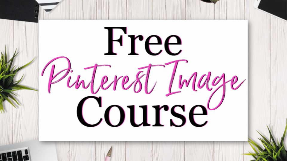 Free Pinterest Image Course