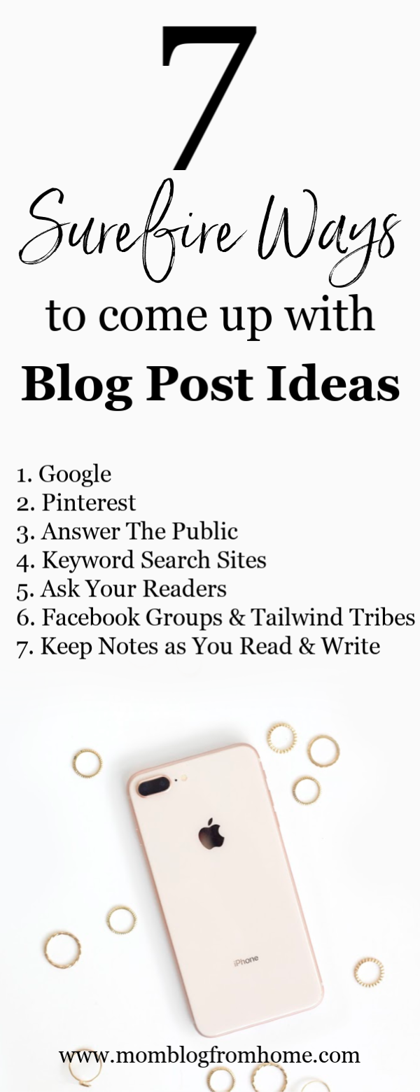 7 ways to come up with blog post ideas - mom blog from home