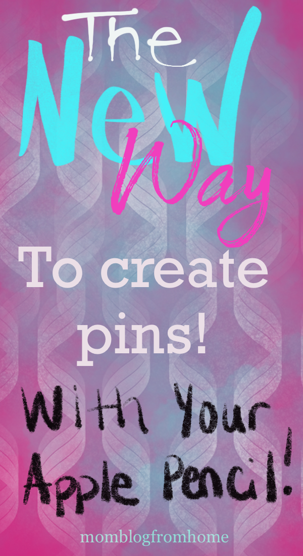 The New Way to Create Pins with Your Apple Pencil