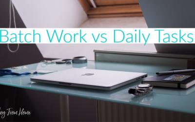 Batch Work vs Daily Tasks
