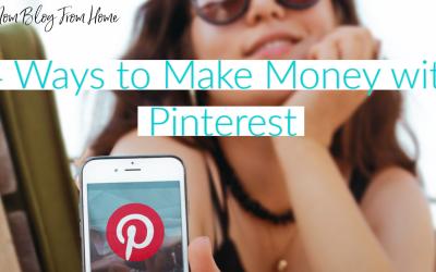 4 Ways to Make Money with Pinterest